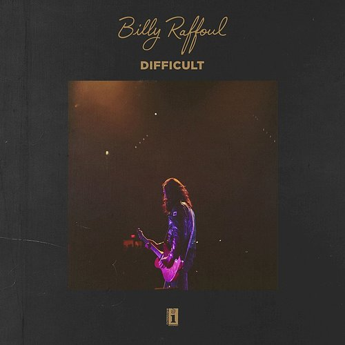 Billy Raffoul - Difficult - Single