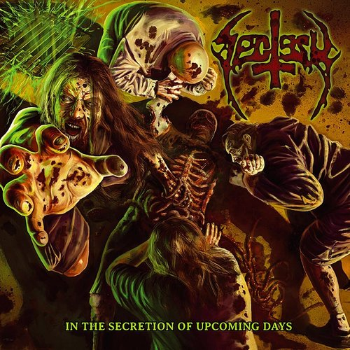 Sectesy - In The Secretion Of Upcoming Days (Uk)