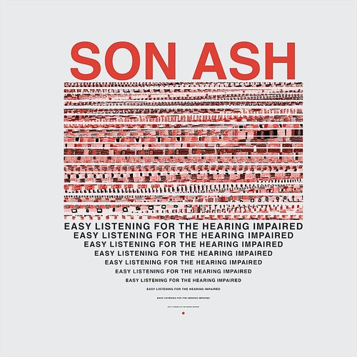 Son Ash - Easy Listening For The Hearing Impaired
