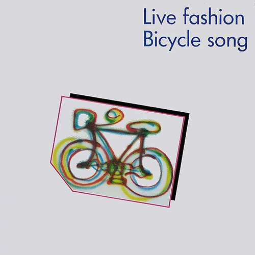 Live Fashion - Bicycle Song (Ita)