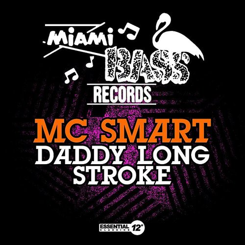 MC Smart - Daddy Long Stroke