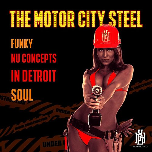 The Motor City Steel - Funky Nu Concepts In Detroit Soul
