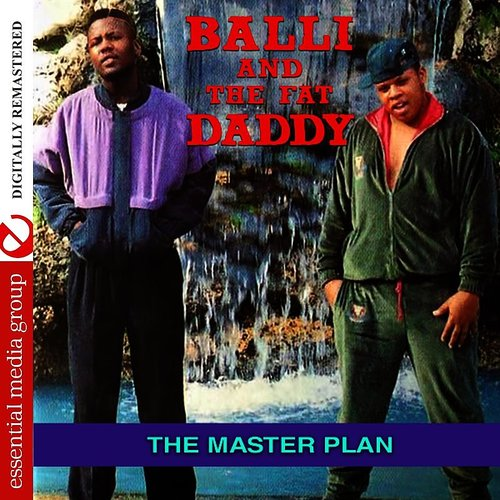 Balli And The Fat Daddy - The Master Plan (Digitally Remastered)