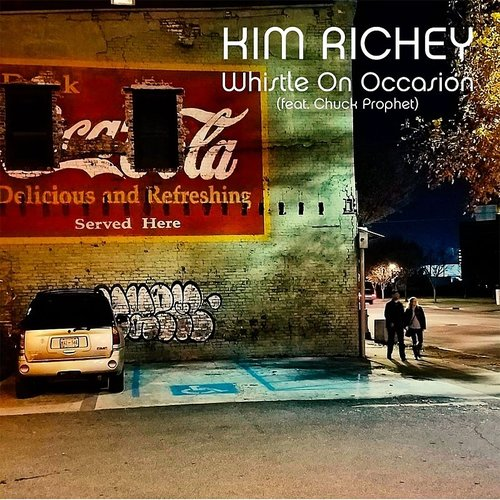 Kim Richey - Whistle On Occasion - Single