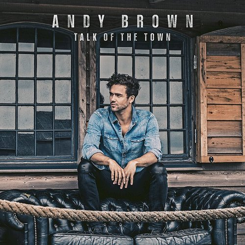 Andy Brown - Talk Of The Town - Single