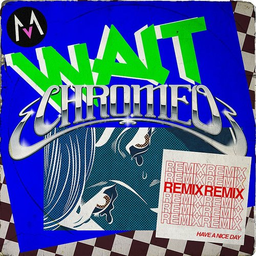 Maroon 5 - Wait (Chromeo Remix) - Single