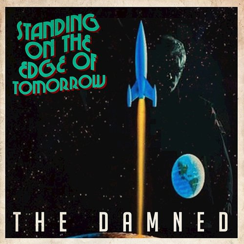 The Damned - Standing On The Edge Of Tomorrow - Single