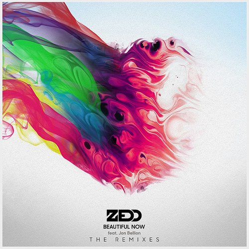 Zedd - Beautiful Now (Remixes)