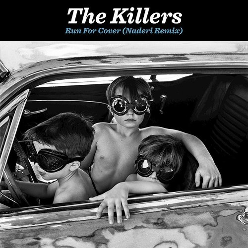 The Killers - Run For Cover (Naderi Remix) - Single