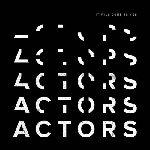 Actors - Bury Me - Single