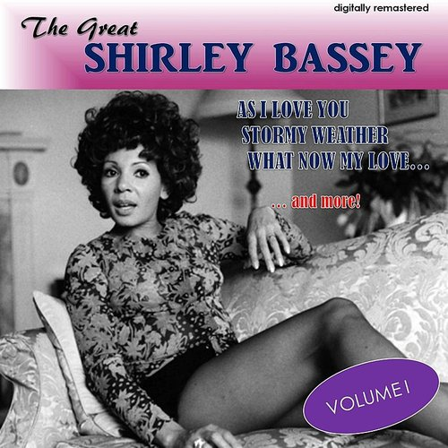 Dame Shirley Bassey - The Great Shirley Bassey, Vol. 1 (Digitally Remastered)