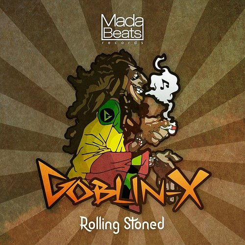 Goblin - X - Rolling Stoned EP