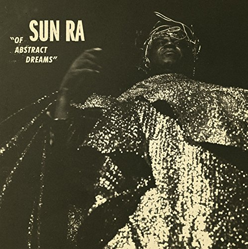 Sun Ra - Of Abstract Dreams [LP]