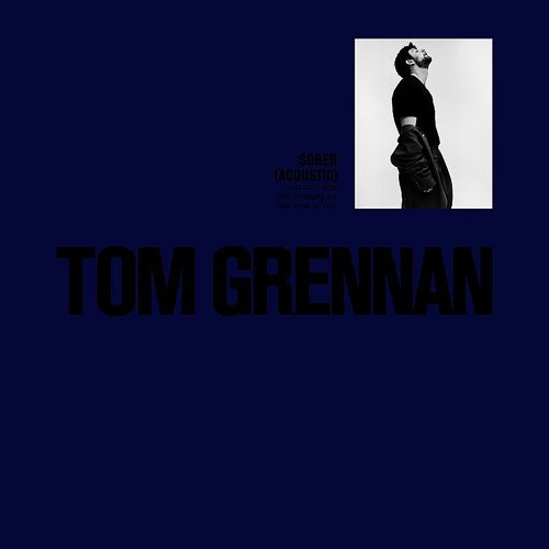 Tom Grennan - Sober (Acoustic) - Single