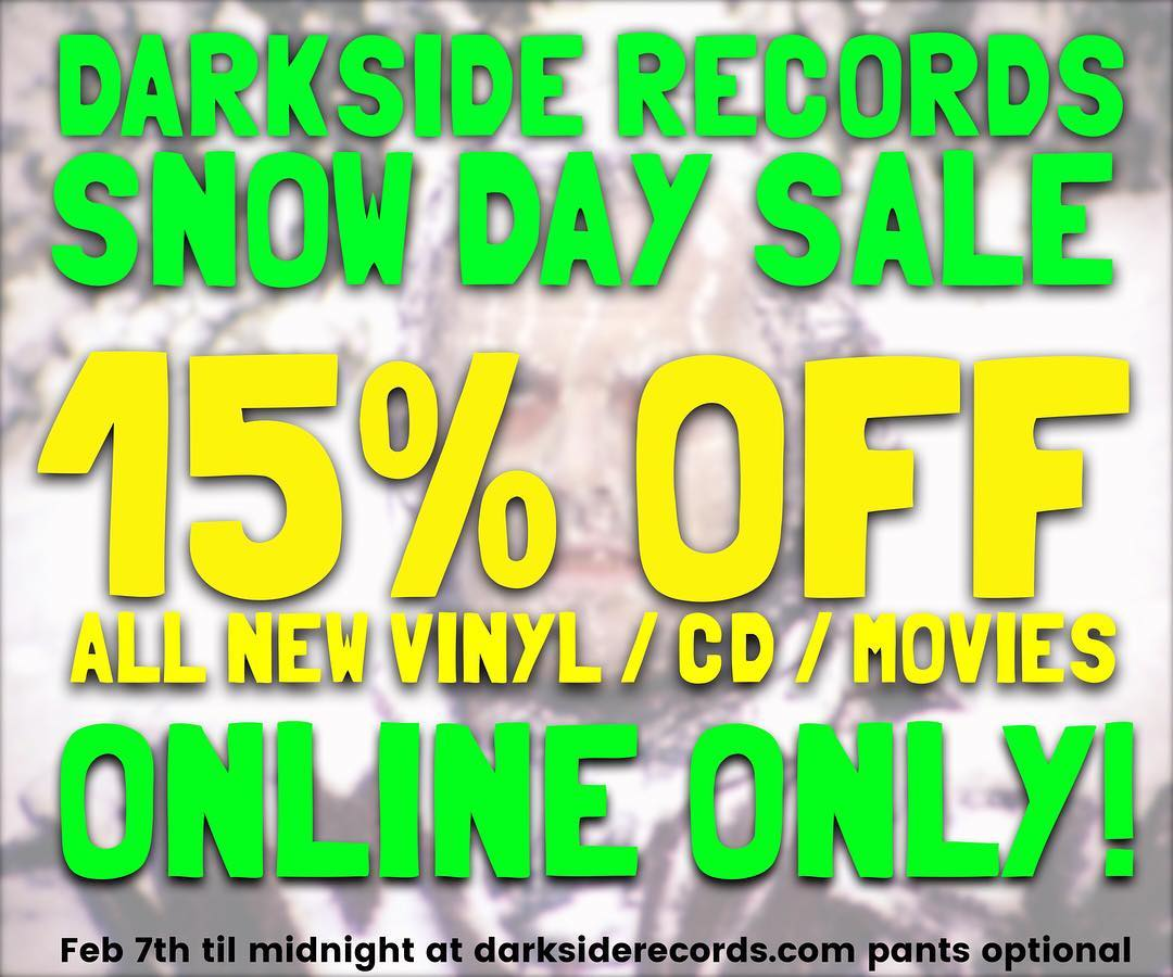 Snow Day Sale Feb 7 darkside records
