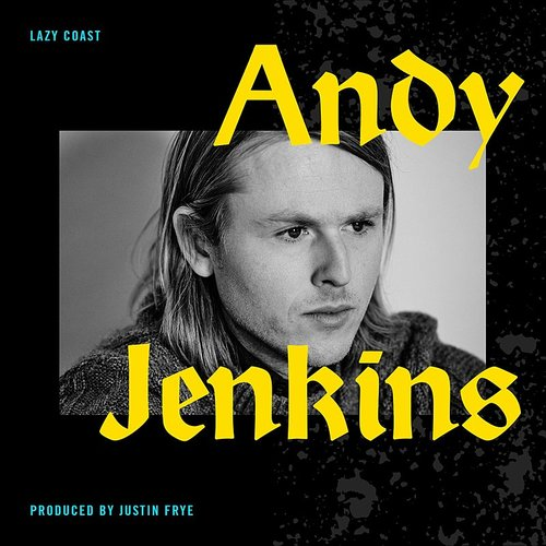 Andy Jenkins - Lazy Coast - Single