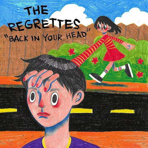 The Regrettes - Back In Your Head - Single