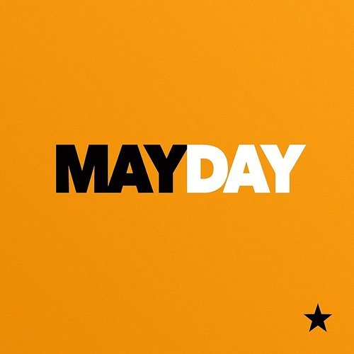 Mayday - Last Day On Earth - Single