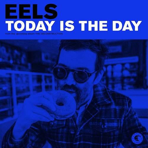 Eels - Today Is The Day - Single