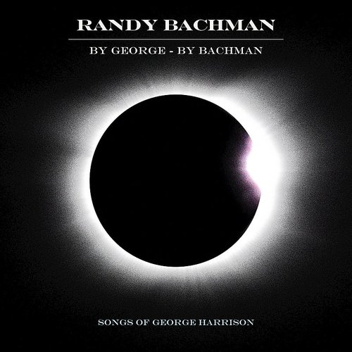 Randy Bachman - While My Guitar Gently Weeps - Single
