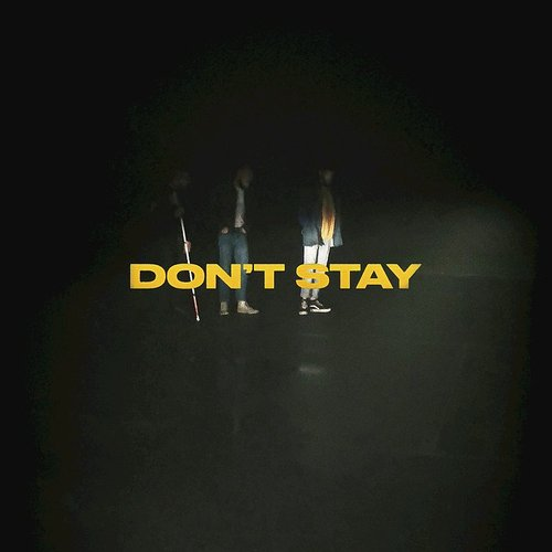 X Ambassadors - Don't Stay - Single
