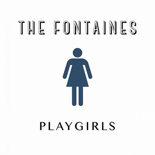 The Fontaines - Playgirls EP