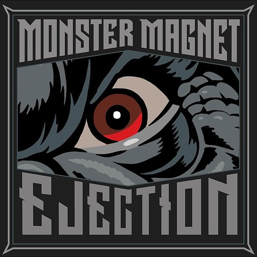 Monster Magnet - Ejection - Single