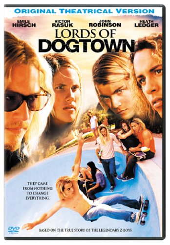 Lords Of Dogtown [Movie] - Lords Of Dogtown
