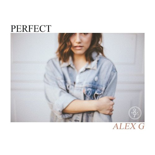 Alex G - Perfect - Single