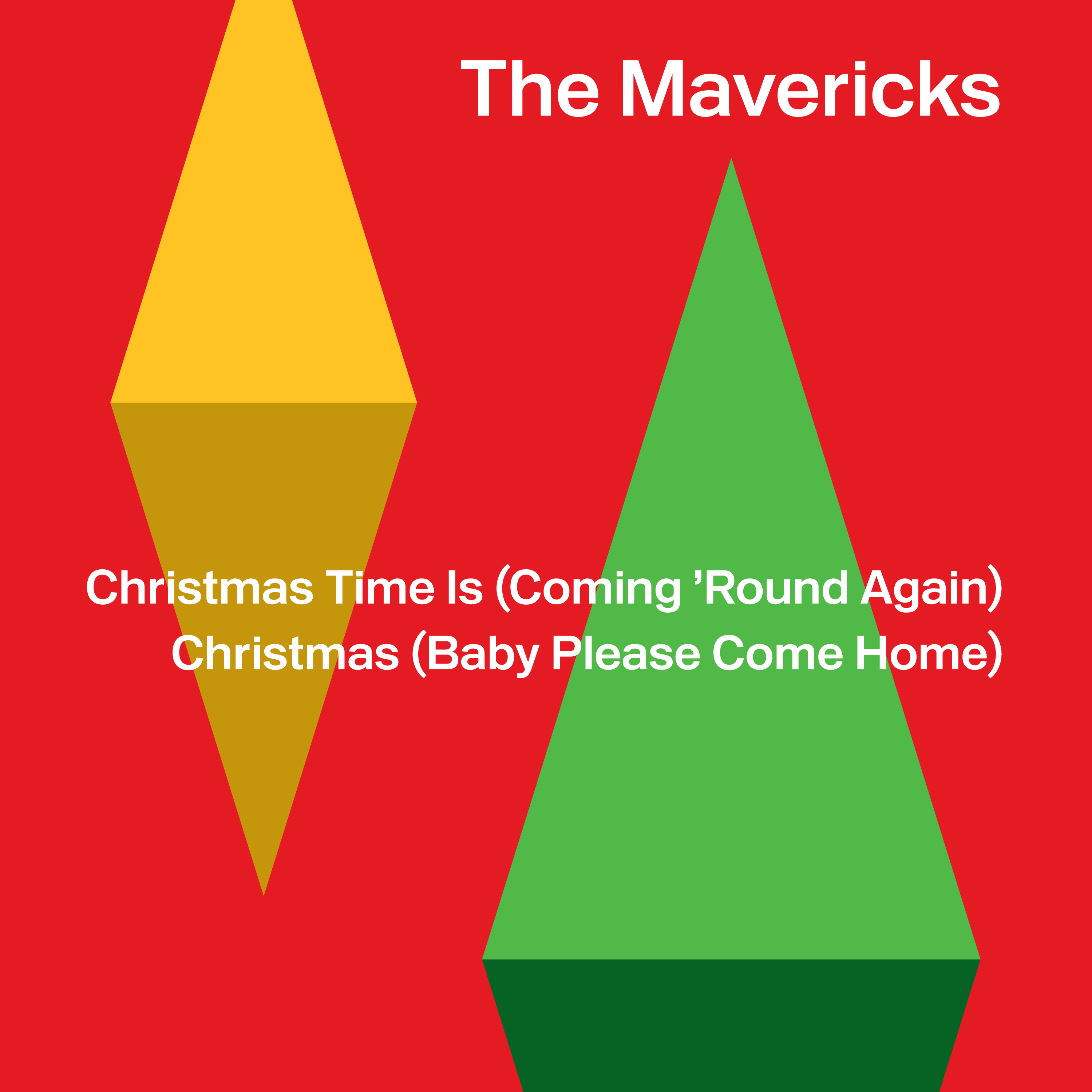 The Mavericks - Christmas Time Is (Coming 'round Again) [Vinyl]