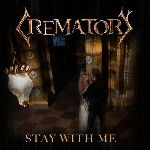 Crematory - Stay With Me - Single