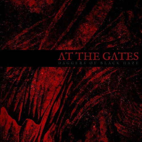 At The Gates - Daggers Of Black Haze - Single