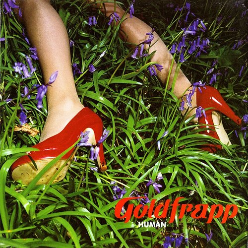 Goldfrapp - Human - Single