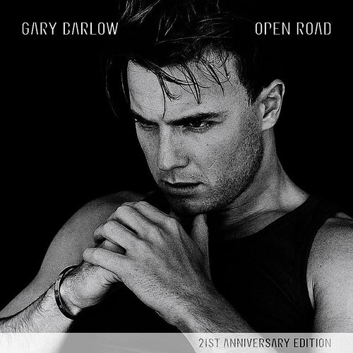 Gary Barlow - Open Road: 21st Anniversary Edition