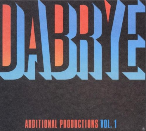 Dabrye - Additional Productions Vol.1