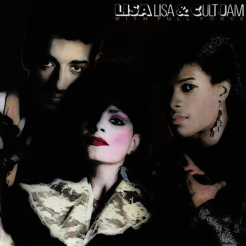 Lisa Lisa & Cult Jam - Lisa Lisa And Cult Jam With Full Force (Expanded Edition)