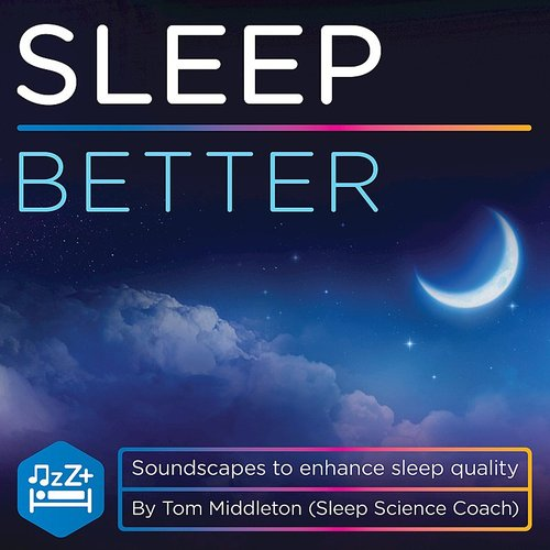 Tom Middleton - Sleep Better