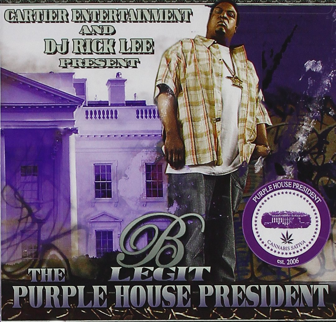 B-Legit - The Purple House President