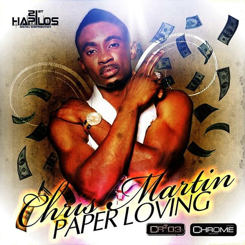 Christopher Martin - Paper Loving - Single