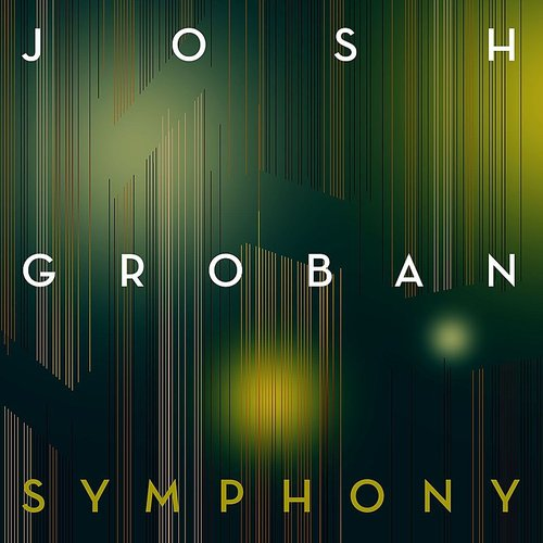 Josh Groban - Symphony - Single