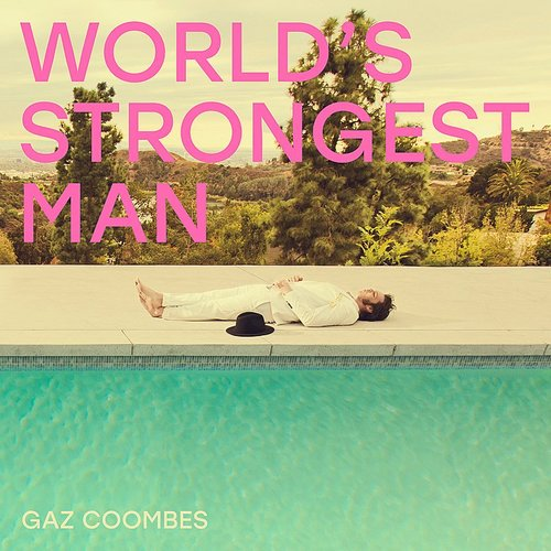Gaz Coombes - Walk The Walk - Single