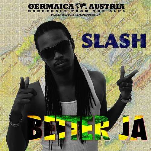 Slash - Better Ja - Single