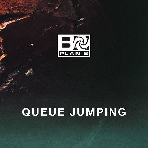 Plan B - Queue Jumping - Single