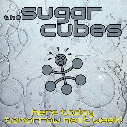 Sugarcubes - Here Today Tomorrow [Limited Edition]