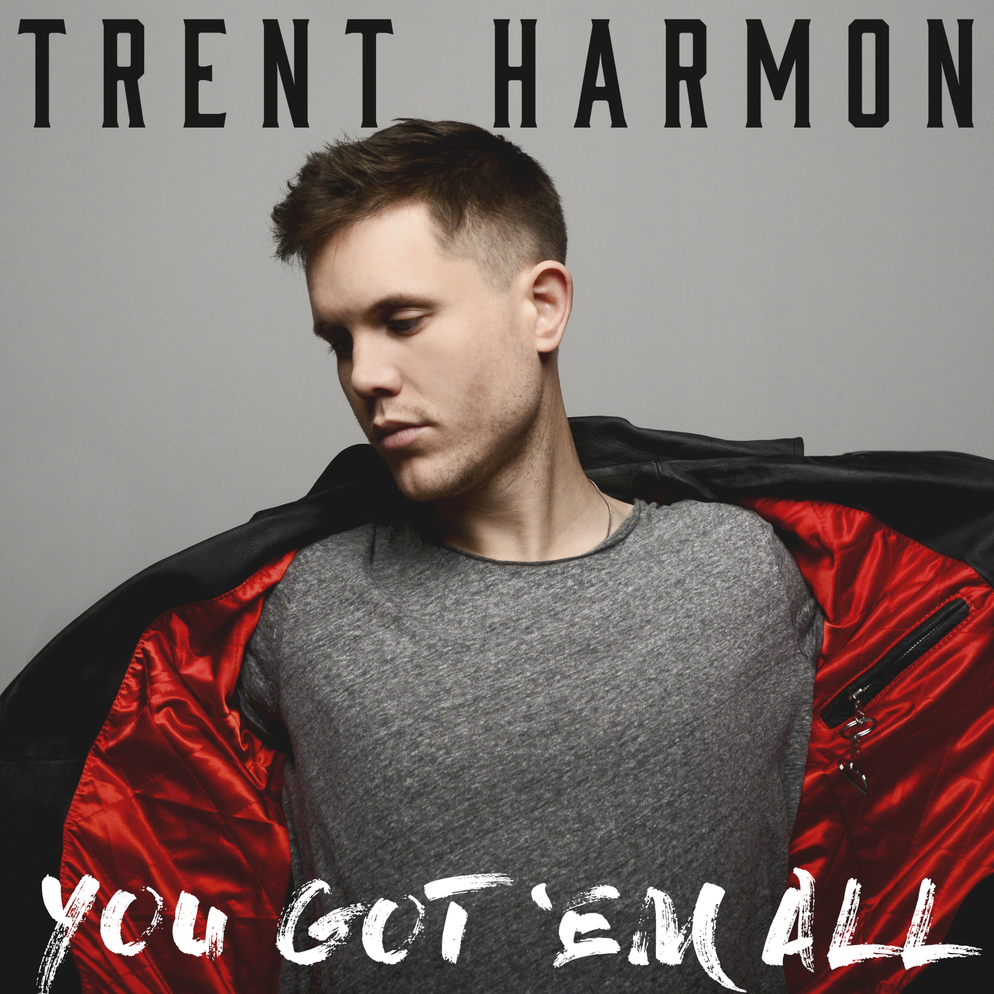 Trent Harmon - You Got 'Em All