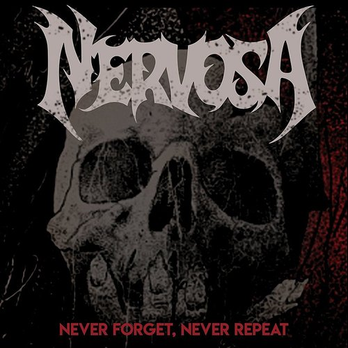 Nervosa - Never Forget, Never Repeat - Single