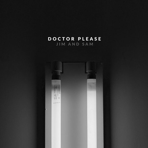 Jim and Sam - Doctor Please - Single