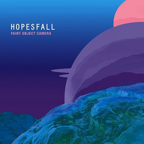Hopesfall - Faint Object Camera - Single