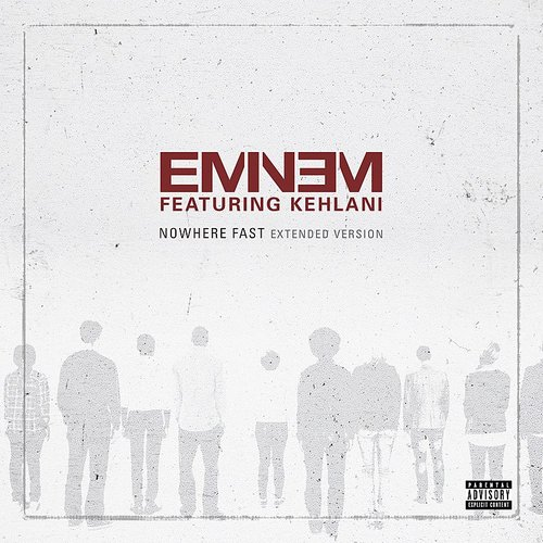 Eminem - Nowhere Fast (Extended Version) - Single