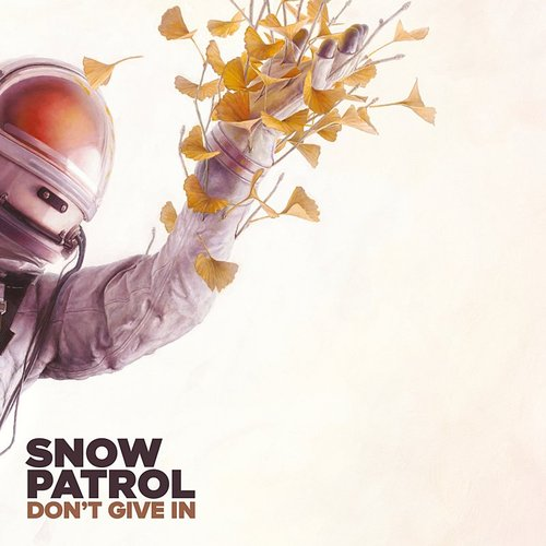 Snow Patrol - Don't Give In - Single